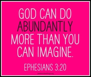 God can do abundantly