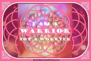 I am a warrior 3