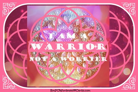 I am a warrior 3