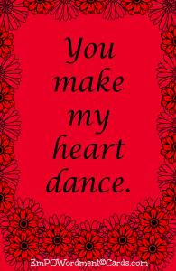 You make my heart dance2