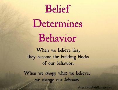 5 belief determines behavior