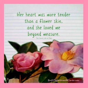 Her heart was more tender