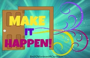 make-it-happen-2