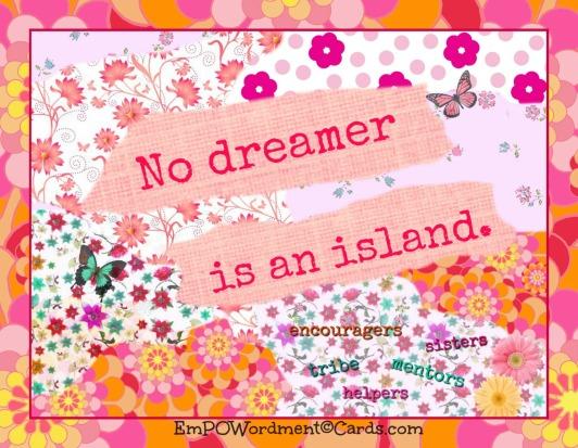 4 no dreamer is an island2